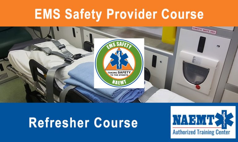 EMS Safety Provider Refresher Course