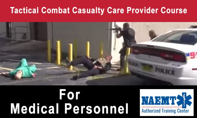 Tactical Combat Casualty Care Provider Course – Medical Personnel
